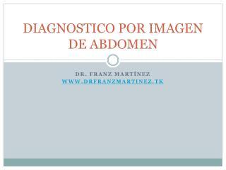 DIAGNOSTICO POR IMAGEN DE ABDOMEN
