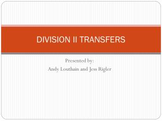 DIVISION II TRANSFERS