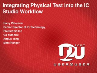 Integrating Physical Test into the IC Studio Workflow