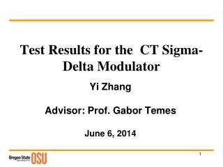 Test Results for the  CT  Sigma-Delta Modulator