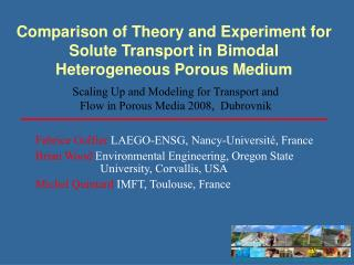 Comparison of Theory and Experiment for Solute Transport in Bimodal Heterogeneous Porous Medium