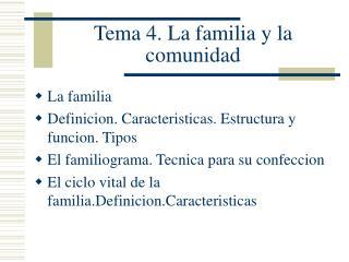 Tema 4. La familia y la comunidad