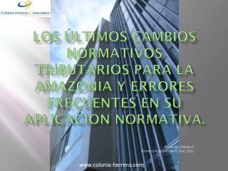 Por: Lenin Colonia C. Firma: Colonia Herrera & Asoc. SAC.