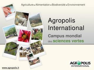 Campus mondial  des  sciences vertes