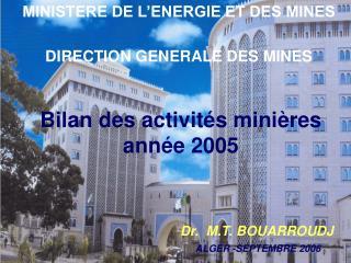 MINISTERE DE L�ENERGIE ET DES MINES   DIRECTION GENERALE DES MINES
