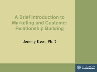 A Brief Introduction to Marketing and Customer Relationship Building