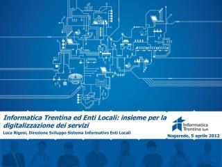 Informatica Trentina ed Enti Locali: insieme per la digitalizzazione dei servizi