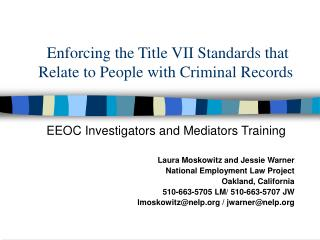 Enforcing the Title VII Standards that Relate to People with Criminal Records