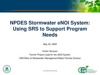 NPDES Stormwater eNOI System: Using SRS to Support Program Needs