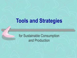 Tools and Strategies