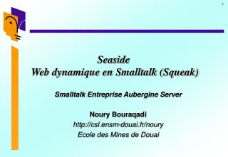 Seaside  Web dynamique en Smalltalk (Squeak)
