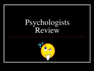 Psychologists Review