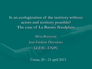 Silvia Bruzzone José-Frédéric Déroubaix LEESU-ENPC