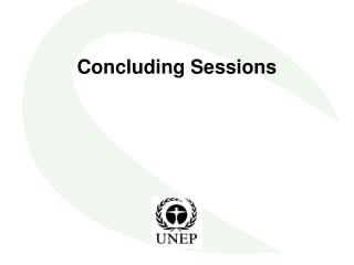 Concluding Sessions