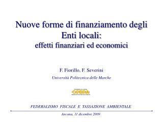 Nuove forme di finanziamento degli  Enti locali: effetti finanziari ed economici