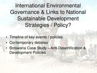 Timeline of key events / policies Contemporary debates