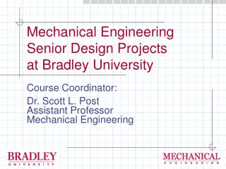 Mechanical Engineering Senior Design Projects at Bradley University