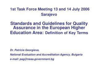 Dr. Patricia Georgieva,  National Evaluation and Accreditation Agency, Bulgaria