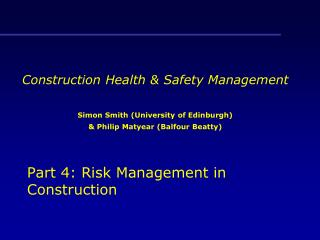 Part 4: Risk Management in Construction