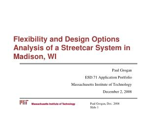 Flexibility and Design Options Analysis of a Streetcar System in Madison, WI