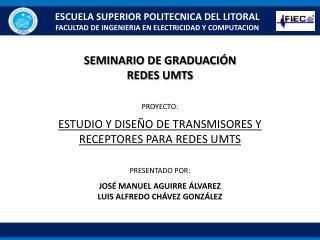 ESCUELA SUPERIOR POLITECNICA DEL LITORAL FACULTAD DE INGENIERIA EN ELECTRICIDAD Y COMPUTACION