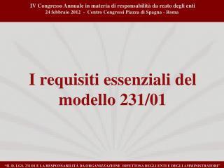 I requisiti essenziali del modello 231/01