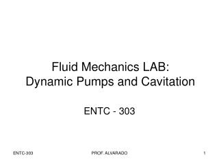 Fluid Mechanics LAB: Dynamic Pumps and Cavitation