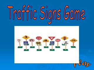 Traffic Signs Game