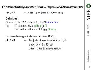 1.5.5  Verschärfung der 3NF: BCNF – Boyce-Codd-Normalform  (1|2)