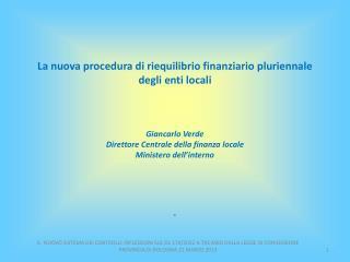 La nuova procedura di riequilibrio finanziario pluriennale degli enti locali
