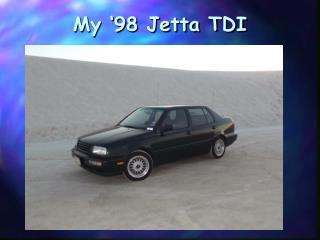 My  98 Jetta TDI