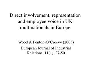 Direct involvement, representation and employee voice in UK multinationals in Europe