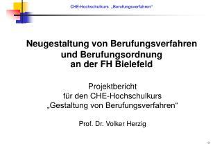 Neugestaltung von Berufungsverfahren  und Berufungsordnung an der FH Bielefeld