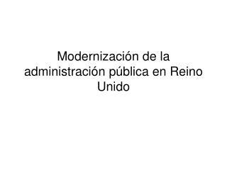 Modernización de la administración pública en Reino Unido