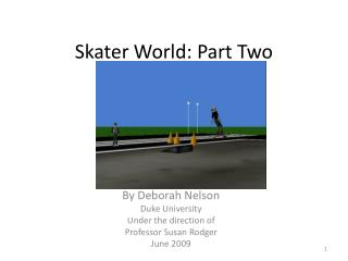 Skater World: Part Two