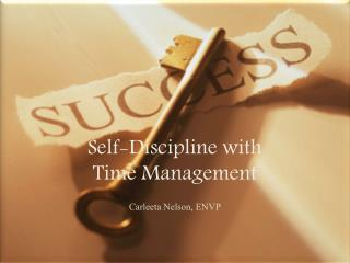Self-Discipline with  Time Management