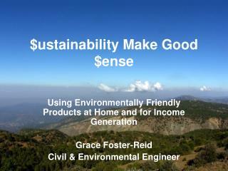 $ustainability Make Good $ense