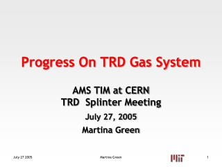 Progress On TRD Gas System