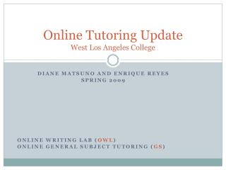 Online Tutoring Update West Los Angeles College