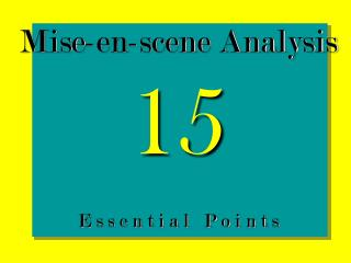 Mise-en-scene Analysis