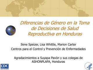 Diferencias de Género en la Toma de Decisiones de Salud  Reproductiva en Honduras