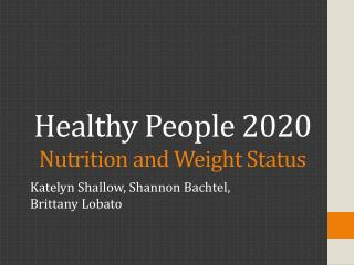 Healthy People 2020 Nutrition and Weight Status