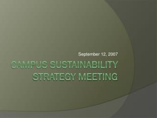 Campus Sustainability Strategy Meeting