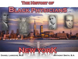 History of Black Physicians in New York - The Empire State Medical ...