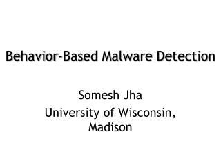 Behavior-Based Malware Detection