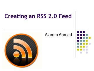 Creating an RSS 2.0 Feed
