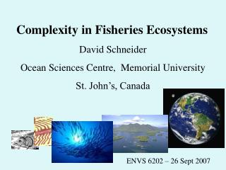 Complexity in Fisheries Ecosystems