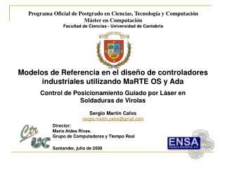 Programa Oficial de Postgrado en Ciencias, Tecnología y Computación Máster en Computación