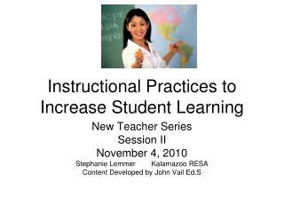 Instructional Practices to Increase Student Learning