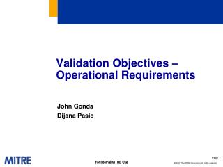 Validation Objectives – Operational Requirements